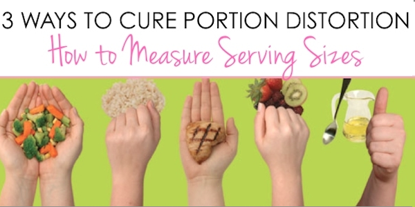 Best tips to master serving sizes and cure portion distortion
