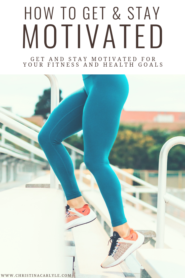 How to Get Motivated to Lose Weight and Exercise Christina Carlyle