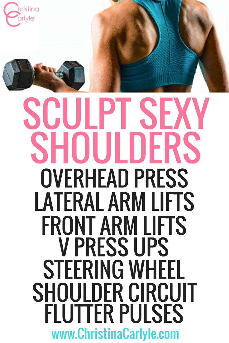 How sculpt sexy shoulders - Christina Carlyle