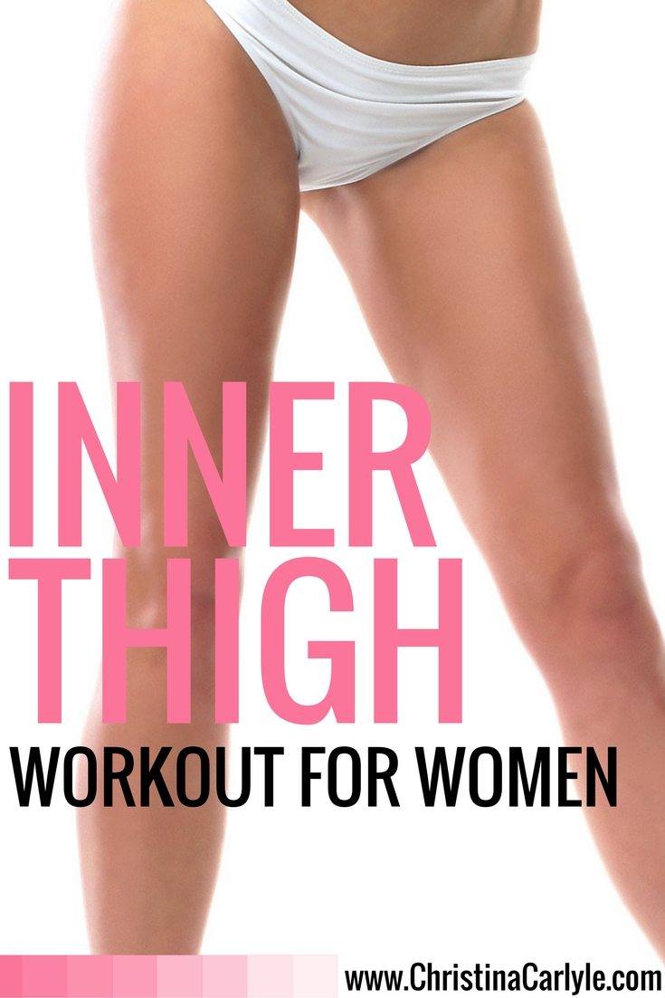 Workouts for Women - Inner Thigh Exercises - Christina Carlyle