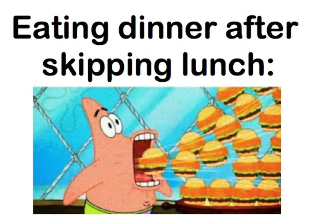 what happens when you skip lunch