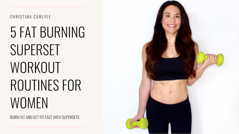 5 Fun Fat Burning Superset Workouts for Women